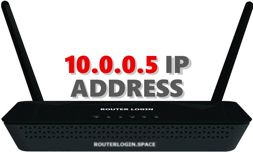 10 0 0 5 Router Login Admin Username and Password