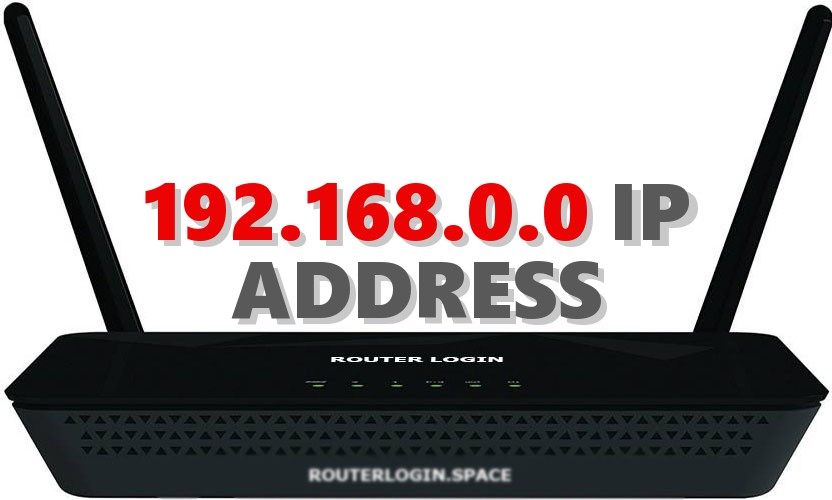 192 168 0 0 Router Login Admin Username and Password