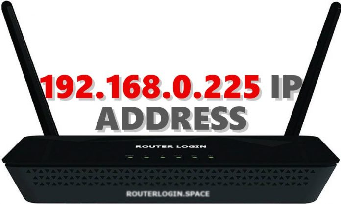 192.168.0.225 IP ADDRESS