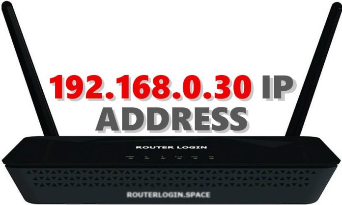192.168.0.30 IP ADDRESS