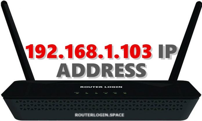 192.168.1.103 IP ADDRESS