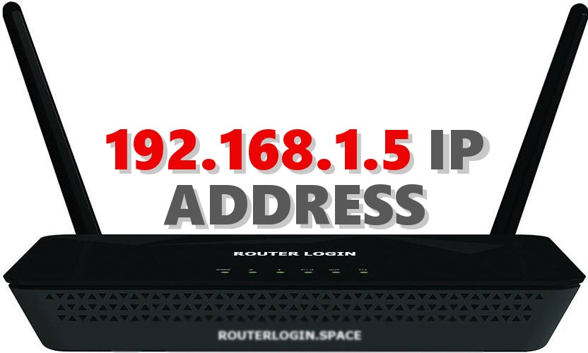 192 168 1 5 Router Login Admin Username and Password