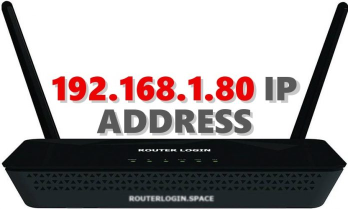 192.168.1.80 IP ADDRESS