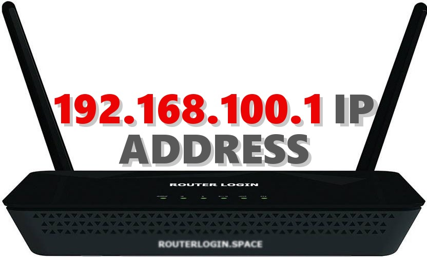 192 168 100 1 Router Login Admin Username and Password