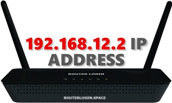 192.168.12.2 IP ADDRESS